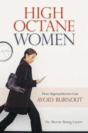 High Octane Women by Dr. Sherrie Bourg Carter