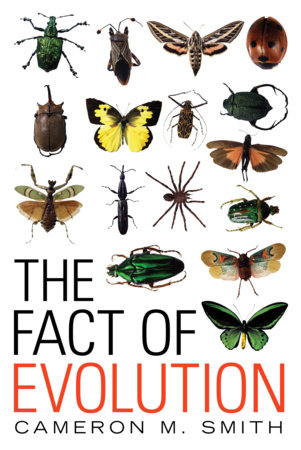 The Fact of Evolution by Cameron M. Smith