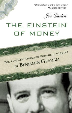 The Einstein of Money by Joe Carlen