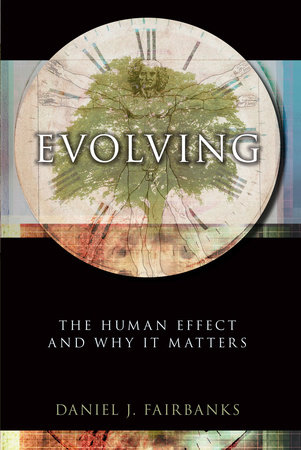 Evolving by Daniel J. Fairbanks