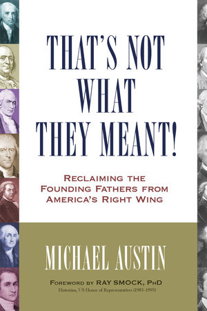 That's Not What They Meant! by Michael Austin