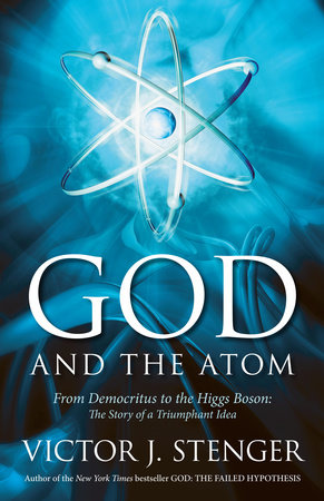 God and the Atom by Victor J. Stenger