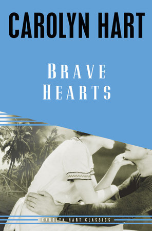 Brave Hearts by Carolyn Hart