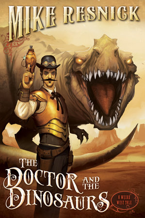 The Doctor and the Dinosaurs by Mike Resnick