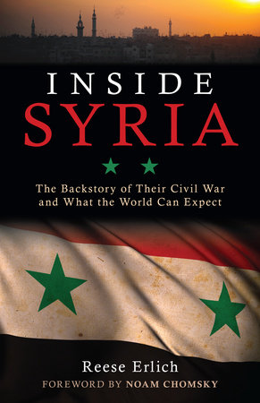Inside Syria by Reese Erlich