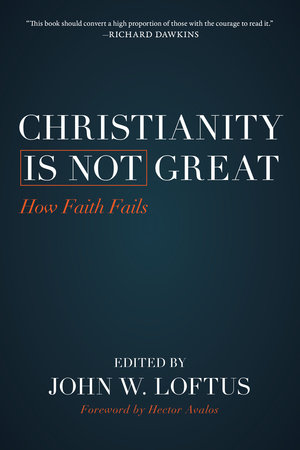 Christianity Is Not Great by