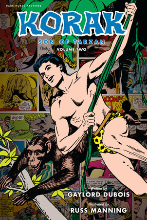 Korak, Son of Tarzan Archives Volume 2 by Gaylord Dubois