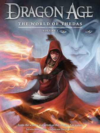 Dragon Age: The World of Thedas Volume 1 by Various and David Gaider
