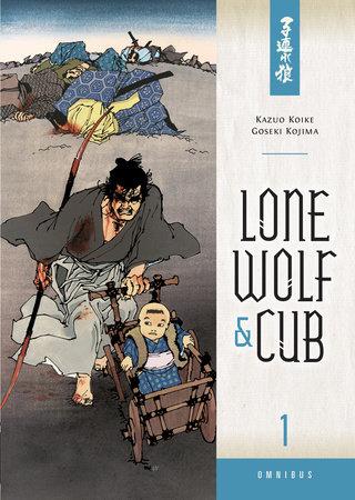 Lone Wolf and Cub Omnibus Volume 1 by Kazuo Koike, Goseki Kojima