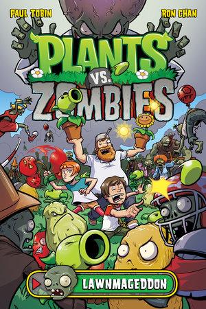 Plants vs. Zombies Volume 1: Lawnmageddon by Paul Tobin