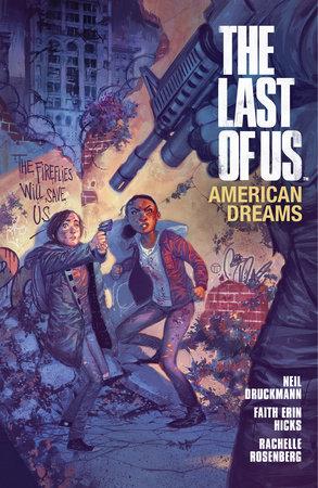 The Last of Us: American Dreams by Faith Erin Hicks and Neil Druckmann