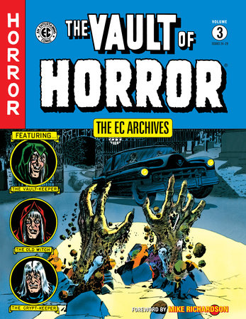 The EC Archives: The Vault of Horror Volume 3 by Bill Gaines