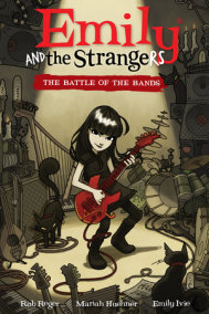 Emily and the Strangers Volume 1: Battle of the Bands
