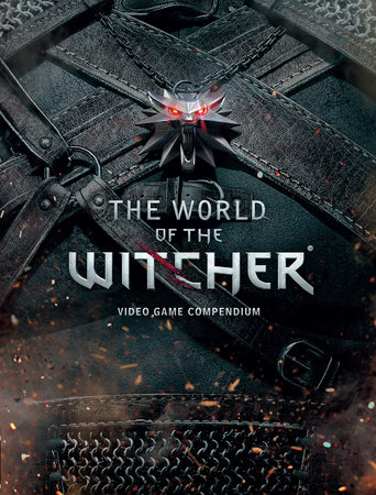 The World of the Witcher by CD Projekt Red
