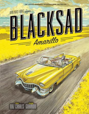 Blacksad: Amarillo by Juan Diaz Canales