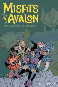 Misfits of Avalon Volume 1: The Queen of Air and Delinquency
