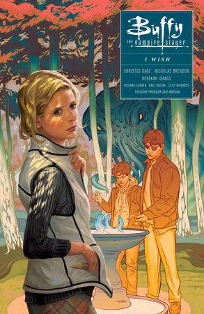 Buffy: Season Ten Volume 2 - I Wish by Christos Isaacs
