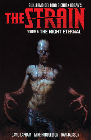 The Strain Volume 5: The Night Eternal by Guillermo Del Torro