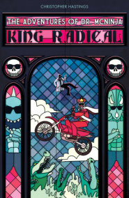 Adventures of Dr. McNinja, The: King Radical