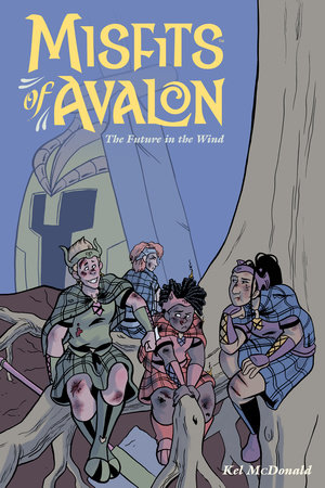 Misfits of Avalon Volume 3: The Future in the Wind by Kel McDonald