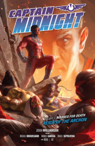 Captain Midnight Volume 6 Marked for Death--Reign of the Archon