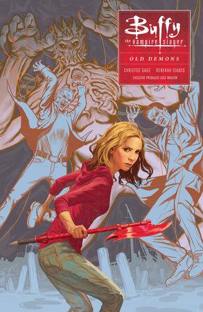 Buffy: Season Ten Volume 4: Old Demons by Megan Levens