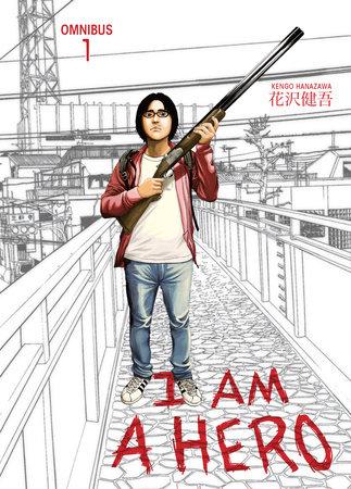 I am a Hero Omnibus Volume 1 by Kengo Hanzawa