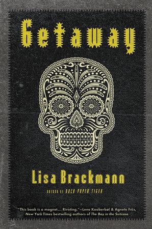 Getaway by Lisa Brackmann