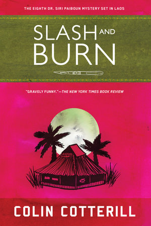 Slash and Burn by Colin Cotterill