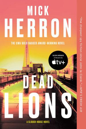 Dead Lions by Mick Herron
