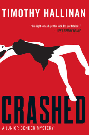 Crashed by Timothy Hallinan