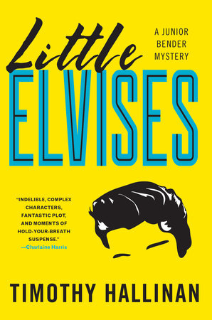 Little Elvises by Timothy Hallinan