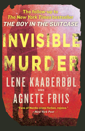 Invisible Murder by Lene Kaaberbol and Agnete Friis