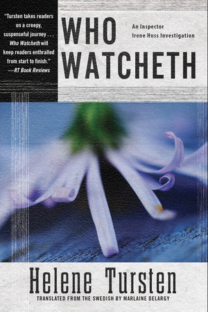 Who Watcheth by Helene Tursten
