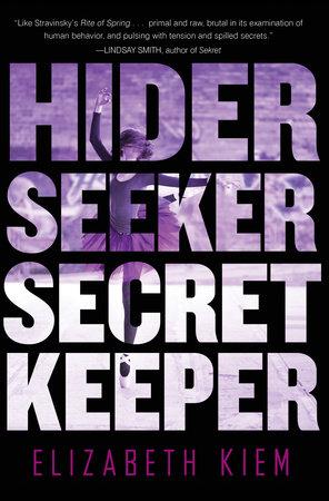 Hider, Seeker, Secret Keeper by Elizabeth Kiem