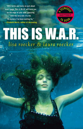 This Is WAR by Lisa Roecker and Laura Roecker