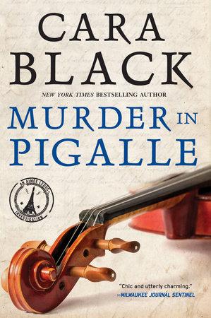Murder in Pigalle by Cara Black