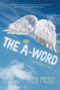 The A-Word: A Sweet Dead Life Novel