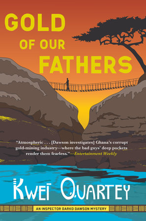 Gold of Our Fathers by Kwei Quartey