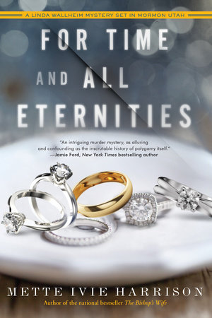 For Time and All Eternities by Mette Ivie Harrison