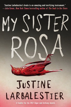 My Sister Rosa by Justine Larbalestier