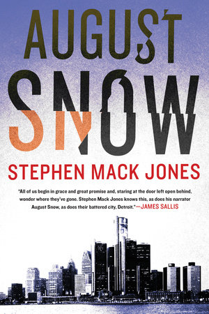 August Snow by Stephen Mack Jones