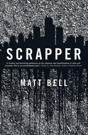 Scrapper by Matt Bell