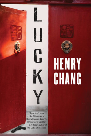 Lucky by Henry Chang
