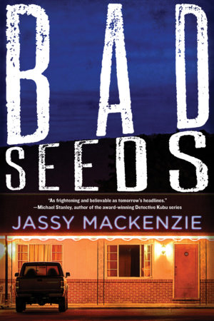 Bad Seeds by Jassy Mackenzie