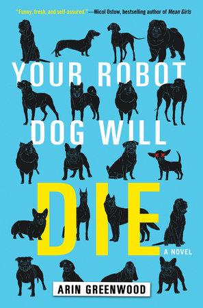 Your Robot Dog Will Die