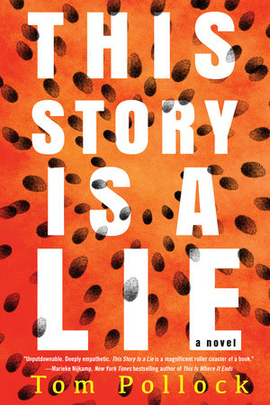 This Story Is a Lie by Tom Pollock