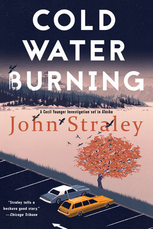 Cold Water Burning by John Straley