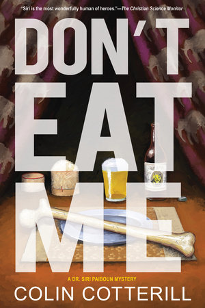 Don't Eat Me by Colin Cotterill