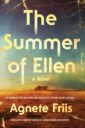 The Summer of Ellen by Agnete Friis